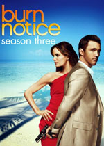 Burn Notice: Season Three, a Mystery TV Series