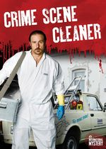 Crime Scene Cleaner: The Complete Series