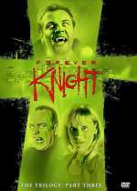 Forever Knight: Part Three