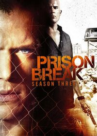 Prison Break Season Three